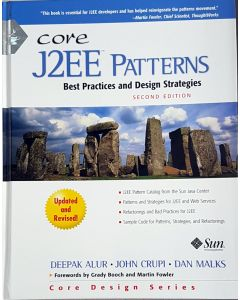 Core J2ee Patterns: Best Practices and Design Strategies (Core Design Series) [Gebundene Ausgabe] [2003] Alur, Deepak; Crupi, John; Malks, Dan